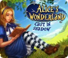 Alice's Wonderland: Cast In Shadow ゲーム