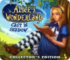 Alice's Wonderland: Cast In Shadow Collector's Edition ゲーム