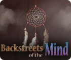 Backstreets of the Mind ゲーム
