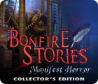 Bonfire Stories: Manifest Horror Collector's Edition ゲーム
