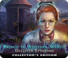 Bridge to Another World: Gulliver Syndrome Collector's Edition ゲーム