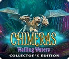Chimeras: Wailing Waters Collector's Edition ゲーム