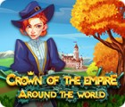 Crown Of The Empire: Around The World ゲーム