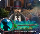Dark City: Dublin Collector's Edition ゲーム