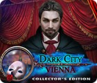 Dark City: Vienna Collector's Edition ゲーム