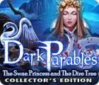 ダーク・パラブルズ:白鳥姫と災いの樹 コレクターズ・エディション ゲーム