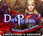 ダーク・パラブルズ:泥棒と呪いのほくち箱 コレクターズ・エディション ゲーム