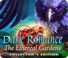 Dark Romance: The Ethereal Gardens Collector's Edition ゲーム