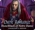 Dark Romance: Hunchback of Notre-Dame Collector's Edition ゲーム