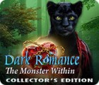 Dark Romance: The Monster Within Collector's Edition ゲーム