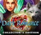 Dark Romance: Winter Lily Collector's Edition ゲーム