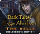 Dark Tales: Edgar Allan Poe's The Bells Collector's Edition ゲーム