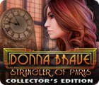 Donna Brave: And the Strangler of Paris Collector's Edition ゲーム