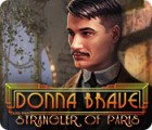 Donna Brave: And the Strangler of Paris ゲーム