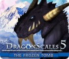 DragonScales 5: The Frozen Tomb ゲーム