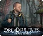 Dreadful Tales: The Fire Within ゲーム