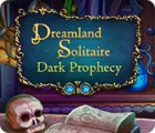 Dreamland Solitaire: Dark Prophecy ゲーム