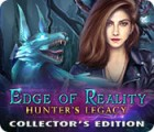 Edge of Reality: Hunter's Legacy Collector's Edition ゲーム