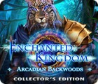 Enchanted Kingdom: Arcadian Backwoods Collector's Edition ゲーム