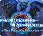 Enchanted Kingdom: The Fiend of Darkness ゲーム