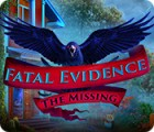 Fatal Evidence: The Missing ゲーム