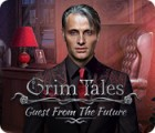 Grim Tales: Guest From The Future Collector's Edition ゲーム