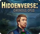 Hiddenverse: Ominous Opus ゲーム