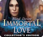 Immortal Love: Blind Desire Collector's Edition ゲーム
