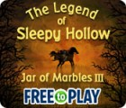 The Legend of Sleepy Hollow: Jar of Marbles III - Free to Play ゲーム