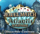 Jewel Match Solitaire: Atlantis Collector's Edition ゲーム