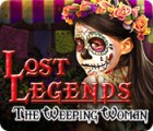 Lost Legends: The Weeping Woman ゲーム