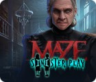 Maze: Sinister Play ゲーム