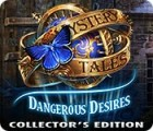 Mystery Tales: Dangerous Desires Collector's Edition ゲーム