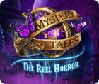 Mystery Tales: The Reel Horror ゲーム