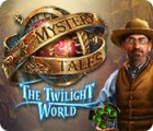 Mystery Tales: The Twilight World ゲーム