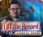 Off The Record: Liberty Stone ゲーム