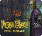 PuppetShow: Fatal Mistake ゲーム