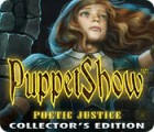 PuppetShow: Poetic Justice Collector's Edition ゲーム