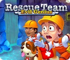 Rescue Team: Evil Genius ゲーム