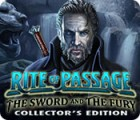 Rite of Passage: The Sword and the Fury Collector's Edition ゲーム