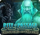 Rite of Passage: The Sword and the Fury ゲーム