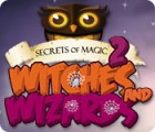 Secrets of Magic 2: Witches and Wizards ゲーム