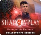 Shadowplay: Harrowstead Mystery Collector's Edition ゲーム