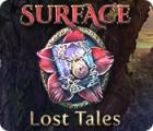 サーフェス:失われた物語 ゲーム