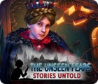 The Unseen Fears: Stories Untold ゲーム