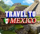 Travel To Mexico ゲーム