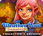 Weather Lord: Graduation Collector's Edition ゲーム