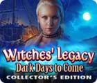 ウィッチズ・レガシー:暗黒の日々の到来 コレクターズ・エディション ゲーム