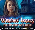 ウィッチズ・レガシー:あるはずのない町 コレクターズ・エディション ゲーム