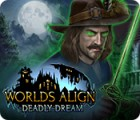 Worlds Align: Deadly Dream ゲーム
